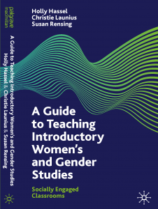 """Book cover: """"Socially Engaged Classrooms: A Guide to Teaching Introductory Women's and Gender Studies."""" (Palgrave-McMillan 2021)"""